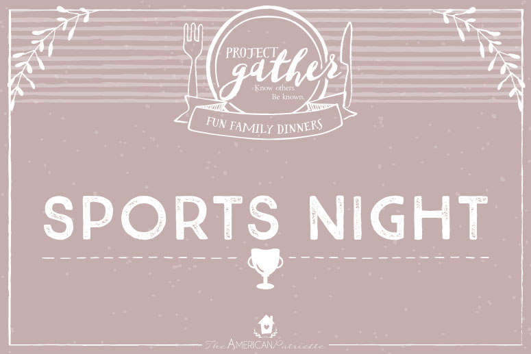 Fun Family Dinners: Sports Night