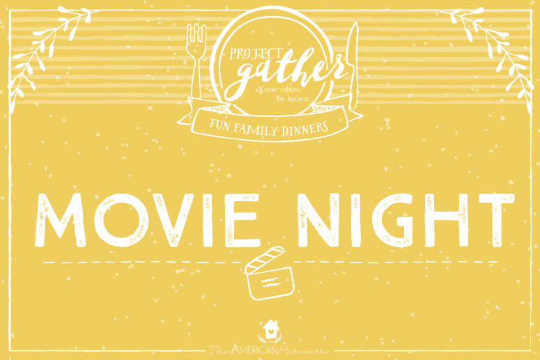 Fun Family Dinners: Movie Night