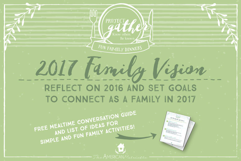 Fun Family Dinner: Creating A Family Vision for 2017