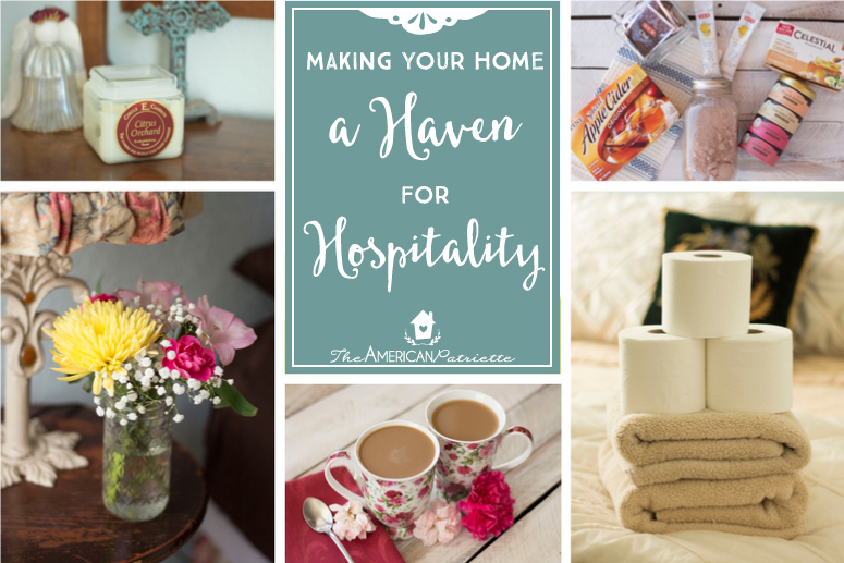 Making Your Home A Haven for Hospitality