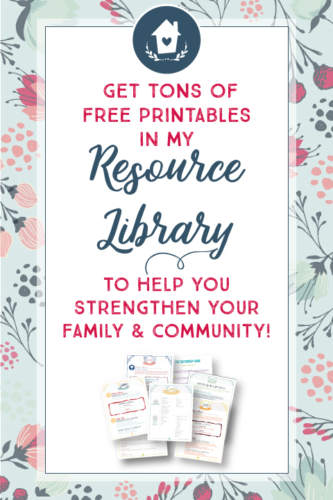 The American Patriette Resource Library - Tons of Free Printables to Help You Cultivate Your Relationships with Your Family & Community!