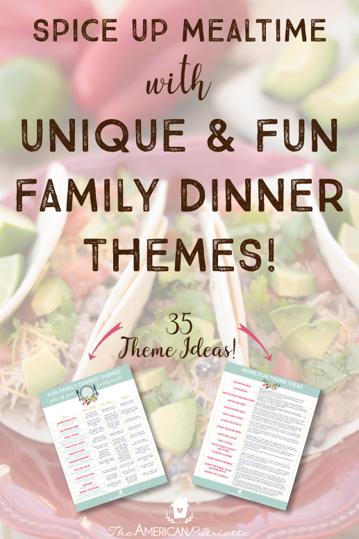 Fun family dinner theme ideas the american patriette for Fun kids dinner ideas