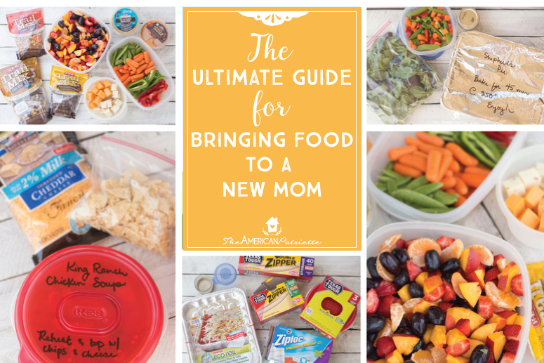 The Ultimate Guide for Bringing Food to A New Mom