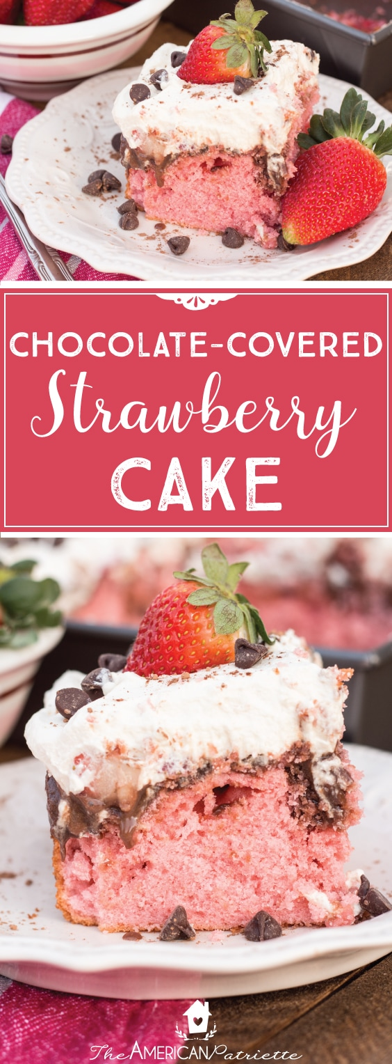 Chocolate Covered Strawberry Cake - Perfect Valentine's Day Dessert